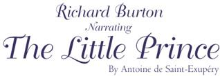 Richard Burton Narrating The Little Prince